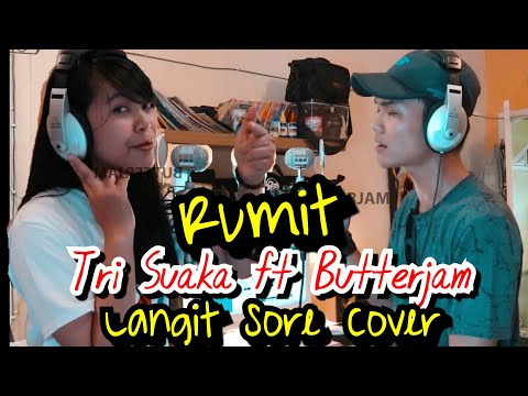 RUMIT LANGIT SORE - TRI SUAKA FT BUTTER JAM COVER LIRIK | MUSISI JOGJA