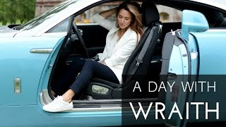 A day with Rolls-Royce Wraith || VLOG