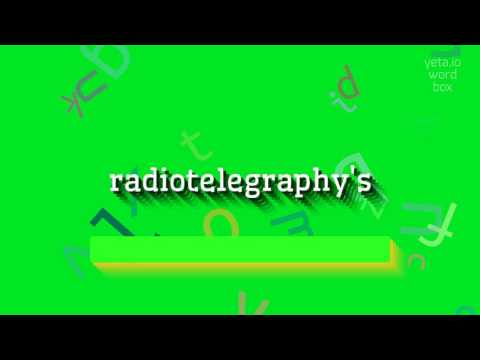 """How to say """"radiotelegraphy's""""! (High Quality Voices)"""