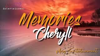 Download Cheryll – Memories   Official Lyric Video