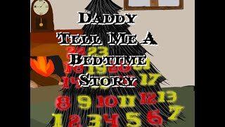Video Daddy Tell Me A Bedtime Story by mariams99 download MP3, 3GP, MP4, WEBM, AVI, FLV Agustus 2017