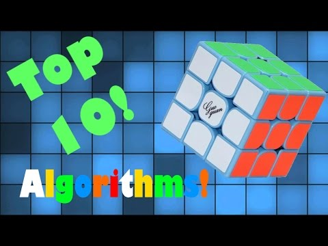 My Top 10 Favourite 3x3 algorithms!!!