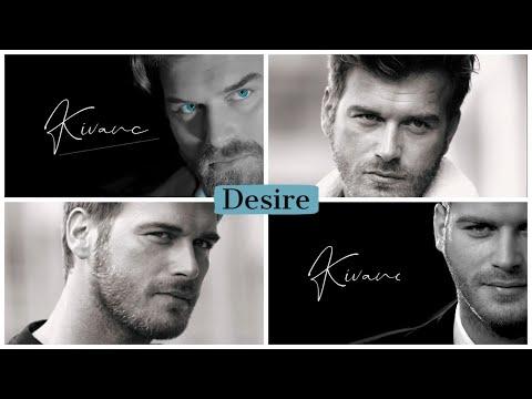 Kivanc Tatlitug - Desire