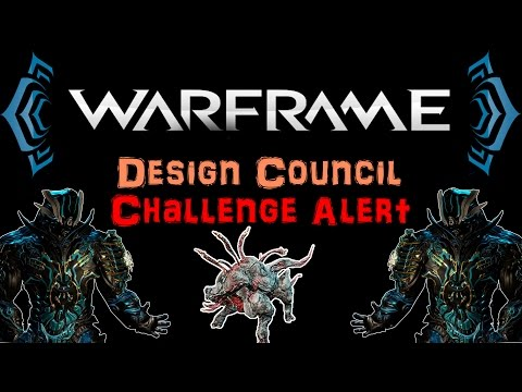[U20.3] Warframe - Design Council Challenge Alert - Lvl 90-120 + Juggernaut   N00blShowtek