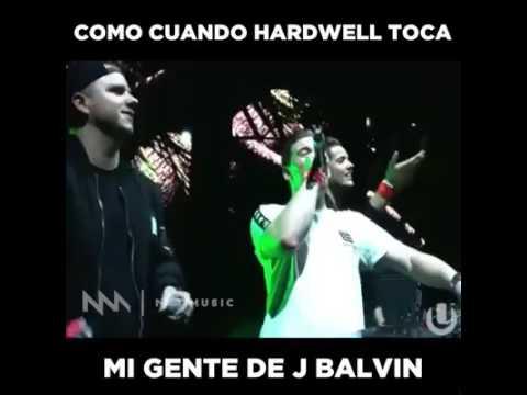Mi gente -- J balvin  (Hardwell Remix)