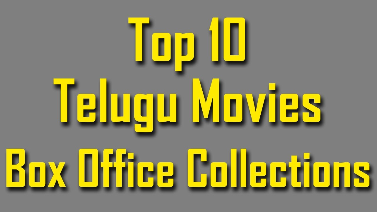 Top 10 Telugu (Tollywood) Movies of All Time by Box Office Collection