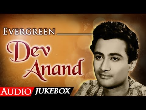 Best Of Evergreen Dev Anand | Popular Dev Anand Songs | Classic Hindi Audio Jukebox