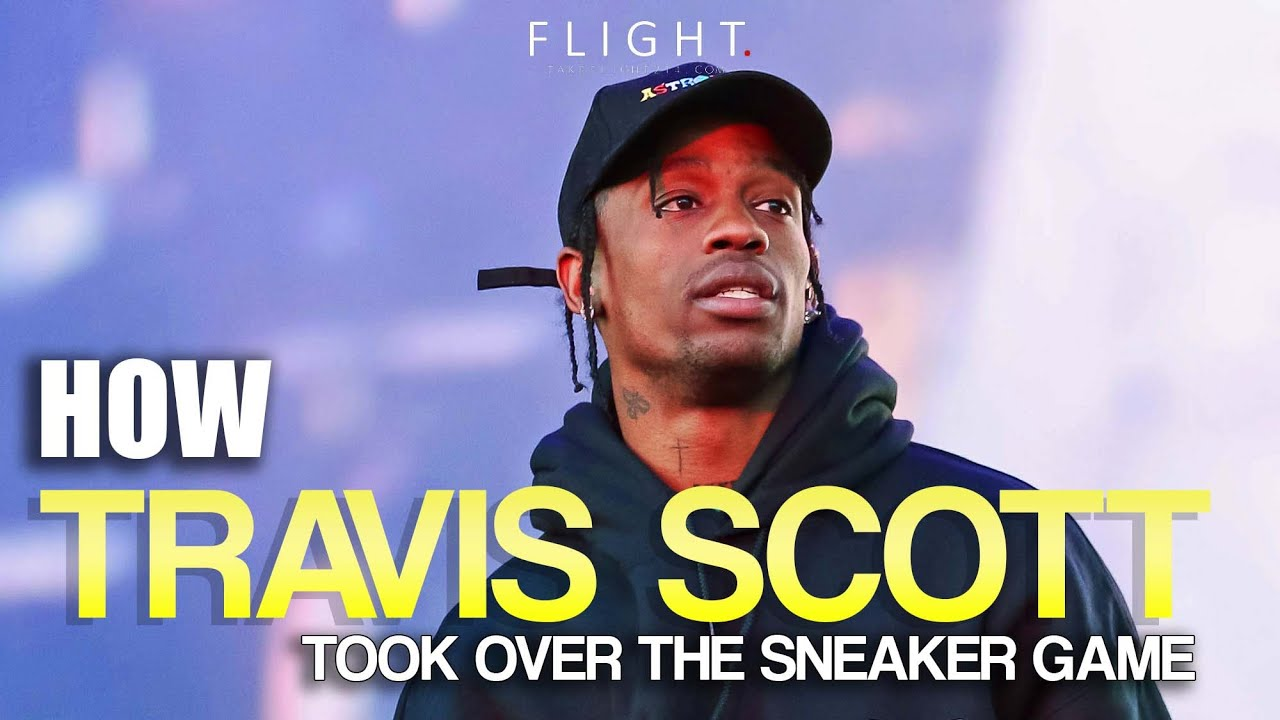 How Travis Scott Became The Most Influential In The Sneaker Game