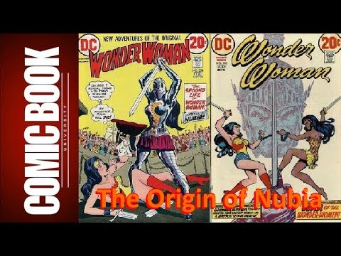 Origin of Nubia (Wonder Woman vol 1 #204, 205, & 206)  | COMIC BOOK UNIVERSITY