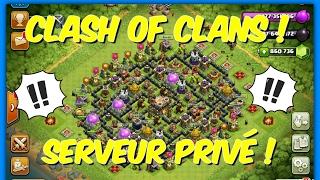 Serveur Privé Regarder Vite !!!! [Clash Of Clans]