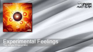 Experimental Feelings - The Jungle - Original Mix (Green Martian)