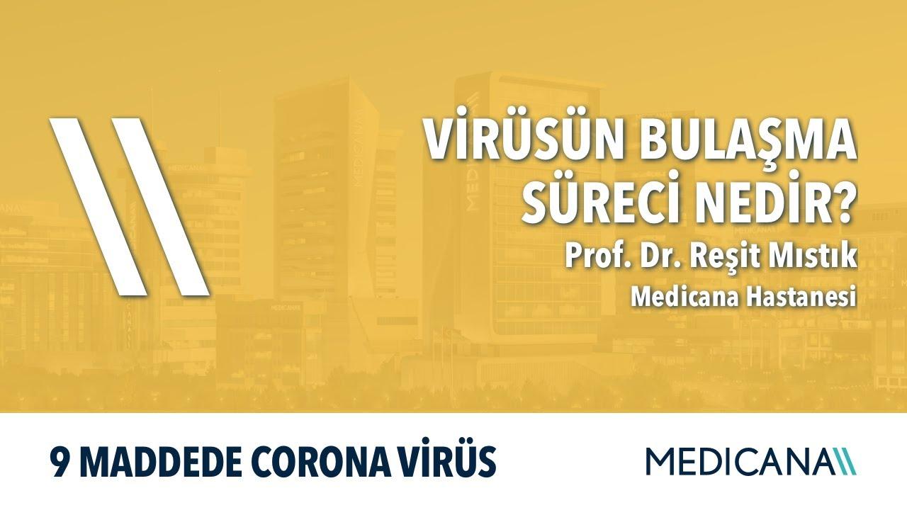 Virüsün Bulaşma Süreci Nedir? - 9 Maddede Corona Virüs - Prof. Dr. Reşit Mıstık