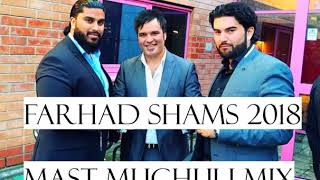 farhad shams ashiq nameshom laila yare loy she live 2018 mast mix