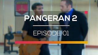 Pangeran 2 Episode 01