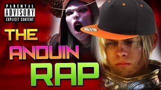 The Anduin Rap - Warcraft Music - A WoW Machinima
