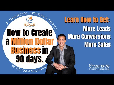 How to Create a Million Dollar Business in 90 Days - Financial Literacy Workshop Series 1
