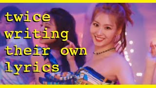 every twice song when the members wrote the lyrics