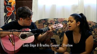 Lady Gaga & Bradley Cooper - Shallow | Acoustic Cover
