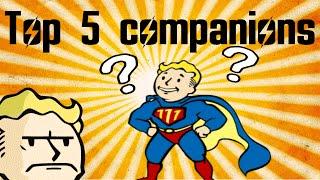 Fallout 4 | Top 5 Companions.