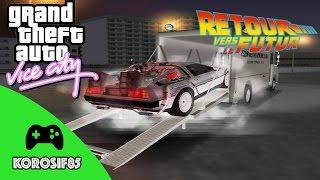 GTA Vice City - BTTF Mod : Retour Vers Le Futur [FR]