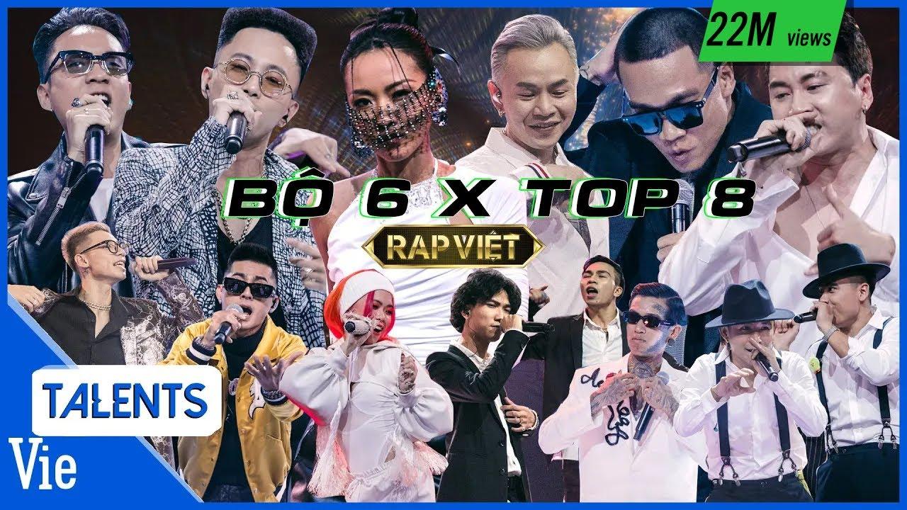 Tổng hợp 6 tiết mục BỘ 6 QUYỀN LỰC feat với TOP 8 CHUNG KẾT RAP VIỆT chất phát ngất
