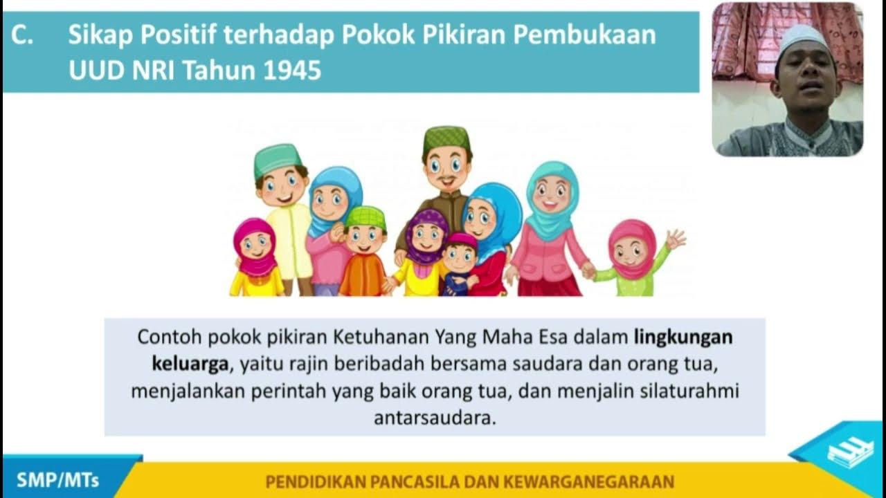 Pkn Kelas 9 Sikap Positif Terhadap Pokok Pemikiran Pembukaan Uud 1945 Bersama Ust Dedi Youtube