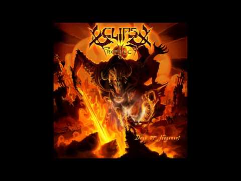 ECLIPSE PROPHECY - Days Of Judgement (OFFICIAL TRACK)