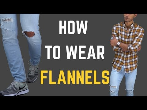 How To Wear Flannels 5 Ways