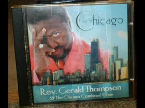 *Audio* He Keeps On Blessing Me: Rev. Gerald Thompson & The Chicago Combined Choir