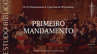 [Estudo Bíblico] O primeiro mandamento pt.2 | IPNL | 13.08.2020