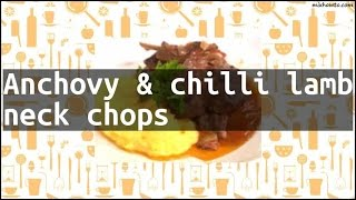 Recipe Anchovy & chilli lamb neck chops
