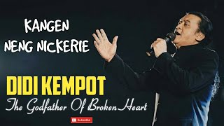 KANGEN NENG NICKERIE | DIDI KEMPOT ( VIDEO LIRIK )