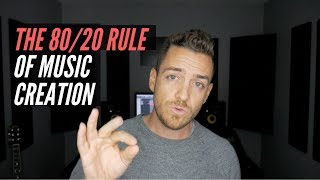 The 80/20 Rule Of Music Creation- RecordingRevolution.com