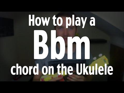 Bbm Ukulele Chord Worshipchords