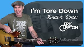 Eric Clapton - Tore Down [RHYTHM] Guitar Lesson Tutorial - JustinGuitar - Andy Fairweather Low