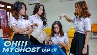 Oh My Ghost Tập 1 | Phim Ma Học Đường