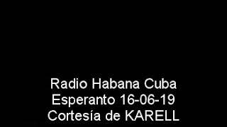 Radio Habana Cuba Esperanto 16-06-19.