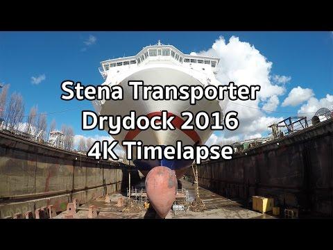 Stena Transporter Drydock 2016 - Timelapse