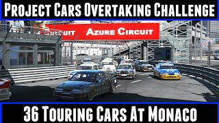 Project Cars Overtaking Challenge 36 Touring Cars At Monaco (60FPS)