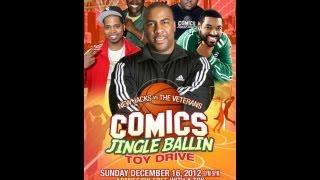 Comedian Capone Comics Jingle Ballin Toy DRIVE Dec 16, 2012