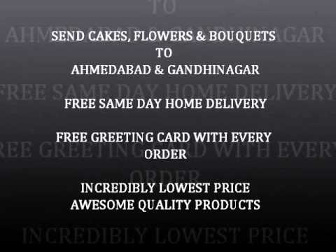Send Cake, Flowers, Bouquets to AHMEDABAD AND GANDHINAGAR