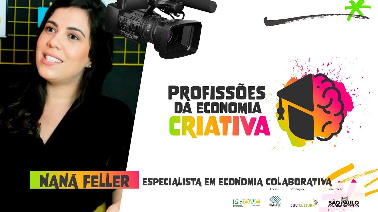 Descubra o que é Economia Colaborativa com Naná Feller