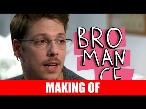 Making Of – Bromance