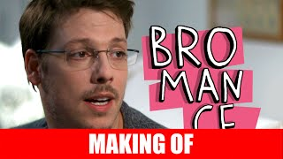 Vídeo - Making Of – Bromance