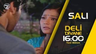 Deli Divane 112. Bölüm Fragmanı - 15 Kasım Salı
