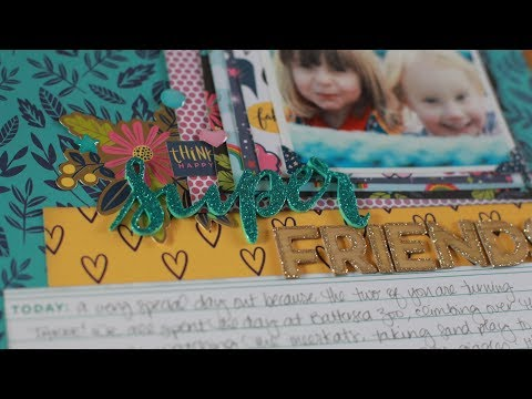 Super Friends: Scrapbooking Process Video with the Glitter Girl collection from American Crafts