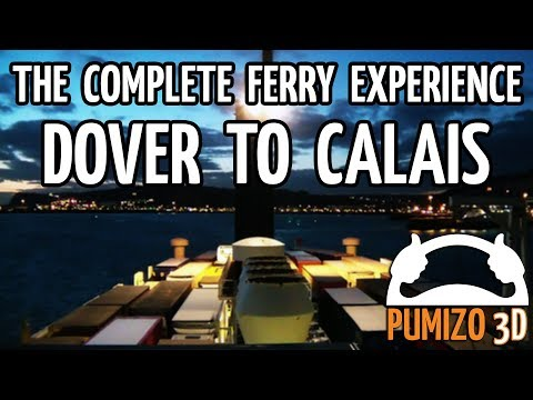 DOVER - CALAIS The Complete Ferry Experience