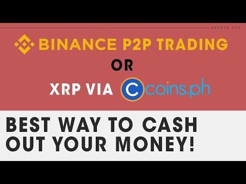 Binance P2P or XRP Coins.ph? Best Way to Cash Out!