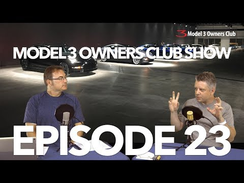 Model 3 Owners Club Show Episode 23   Model 3 Owners Club