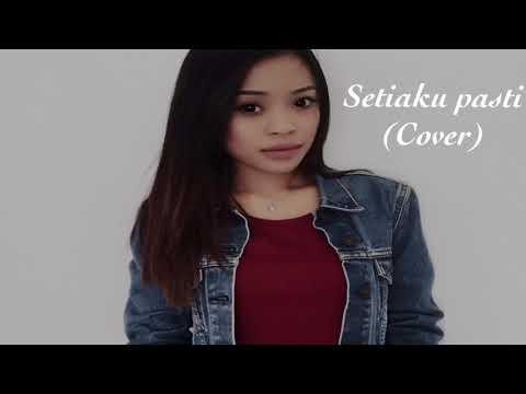Setiaku Pasti(cover)-Nur Ilyka Reesya